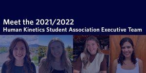 Human Kinetics Student Association welcomes 2021/2022 executive team